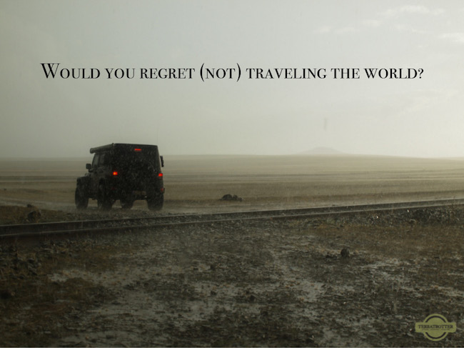 Regrets about not traveling the world